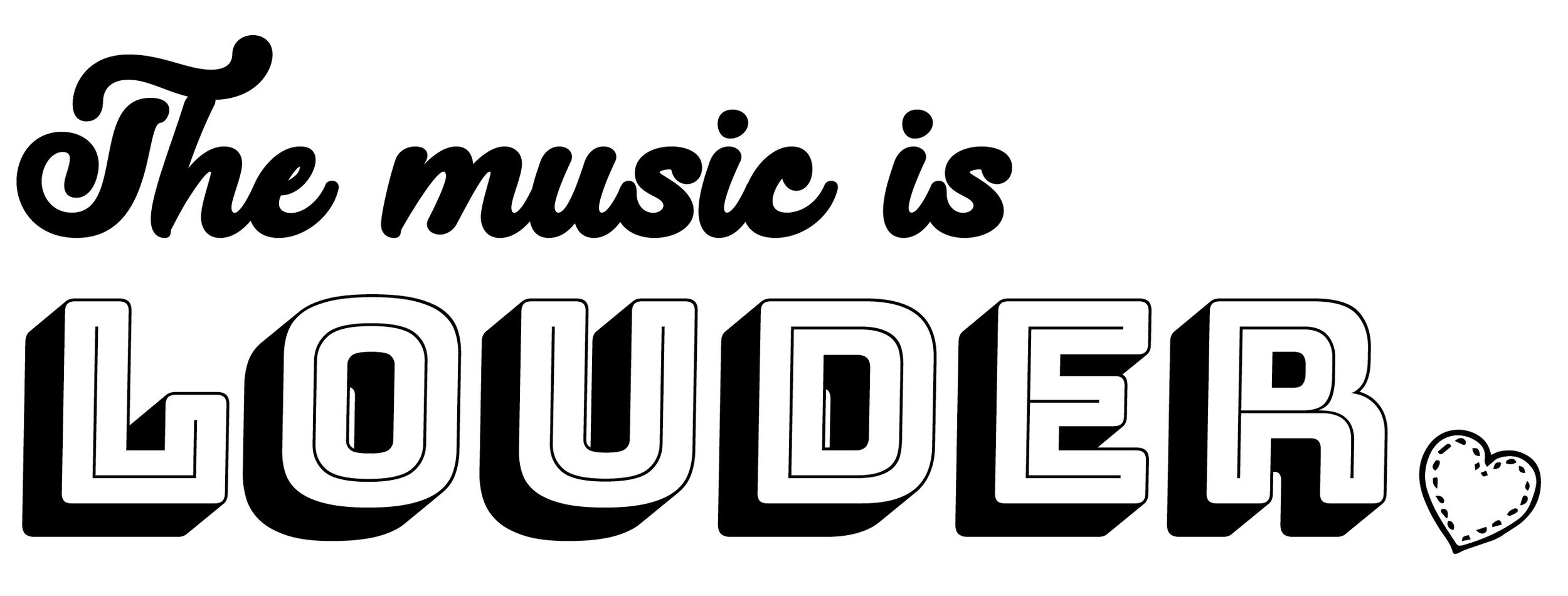The Music is louder Logo.jpg