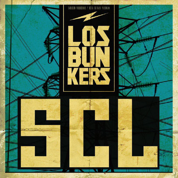 Los Bunkers • SCL