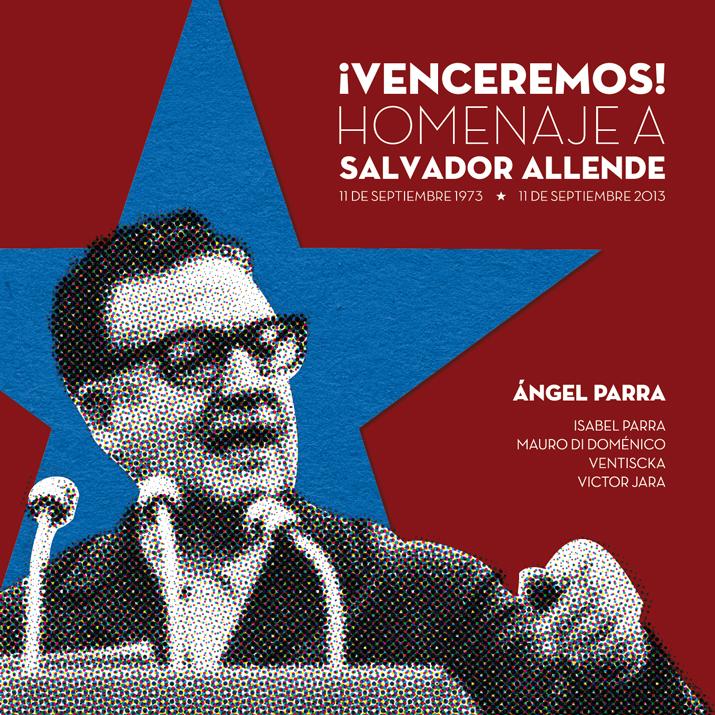 Ángel Parra + Invitados • Venceremos!