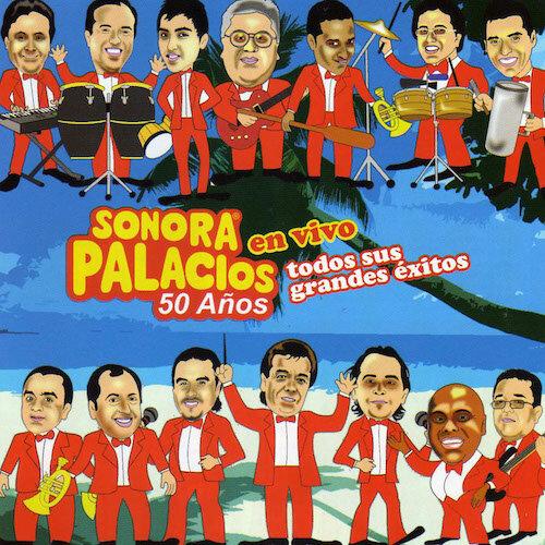 Sonora Palacios • 50 Años