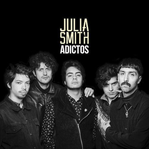 La Julia Smith • Adictos