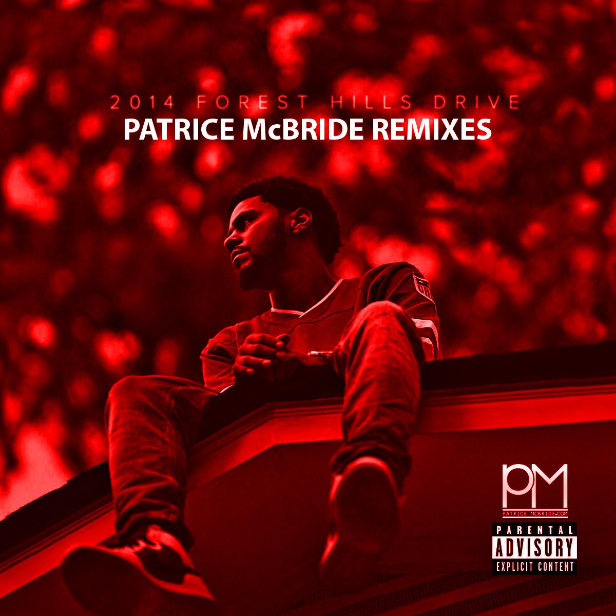 2014 Forest Hills Drive (Patrice McBride Remixes)