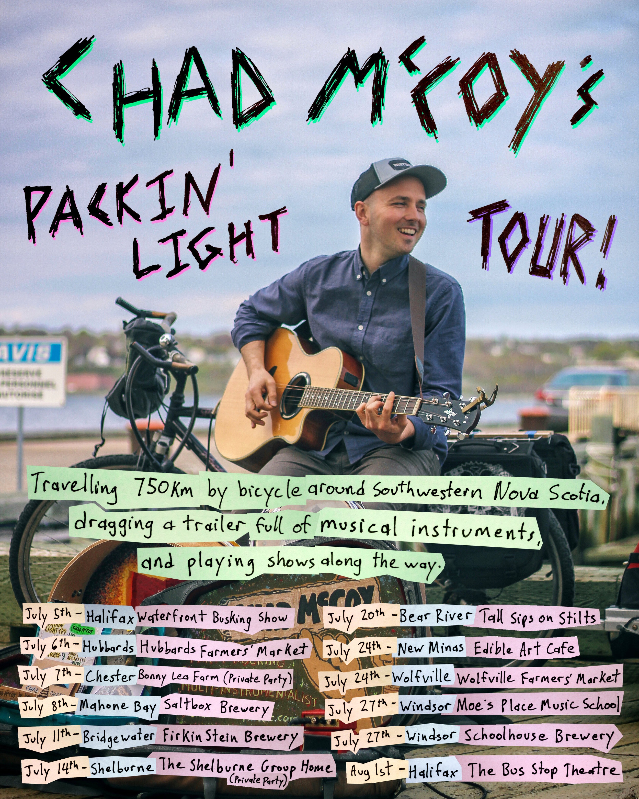 Chad McCoy's Packin' Light Tour!  Travelling 750km by bicycle around Southwestern Nova Scotia, dragging a trailer full of musical instruments, and playing shows along the way
