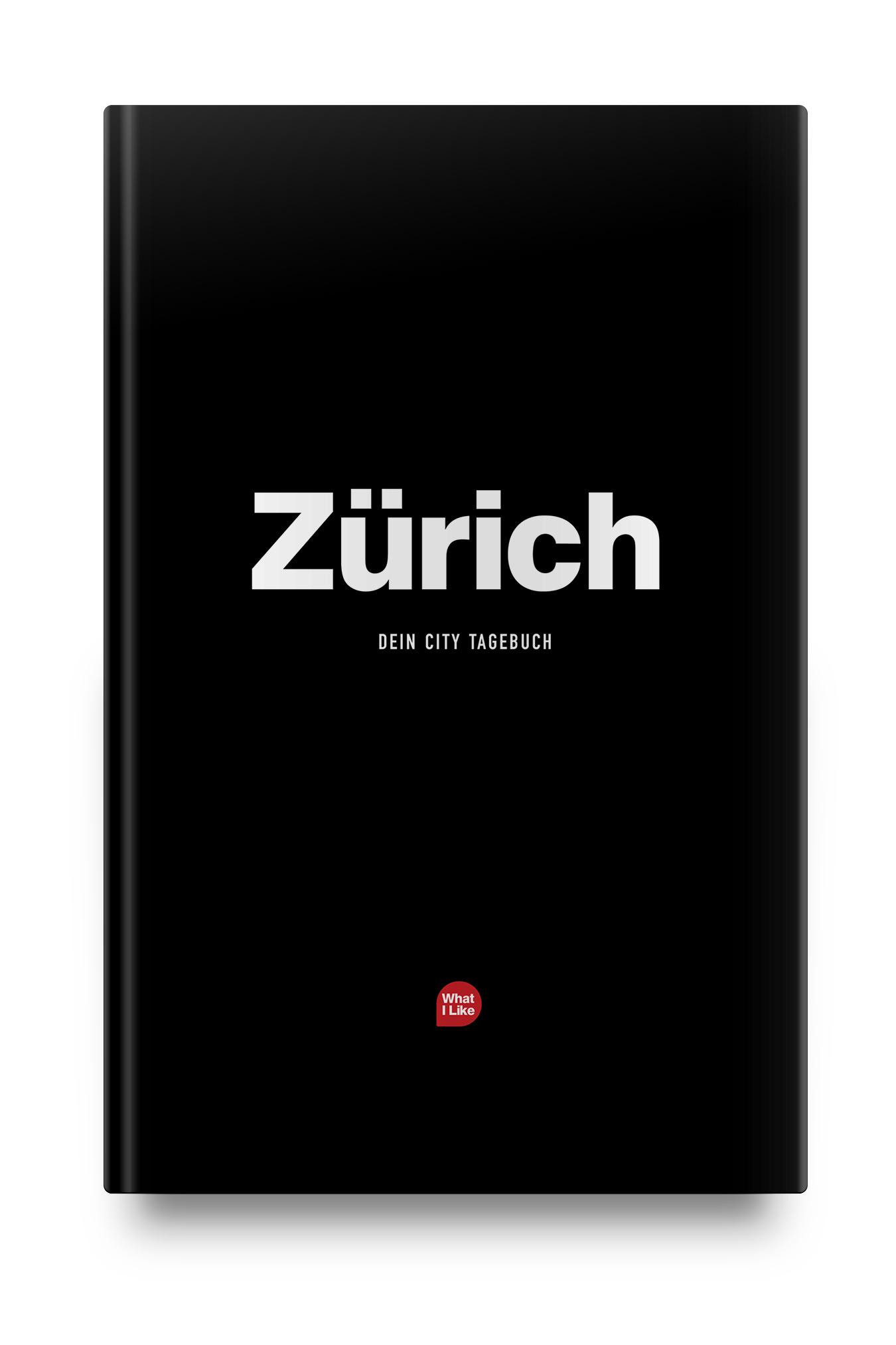 Das  City Tagebuch   Dein ganz persönlicher Reiseführer, mit all deinen Lieblingsorten in Zürich.