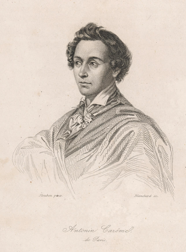 The first celebrity chef, Marie-Antonin Careme.