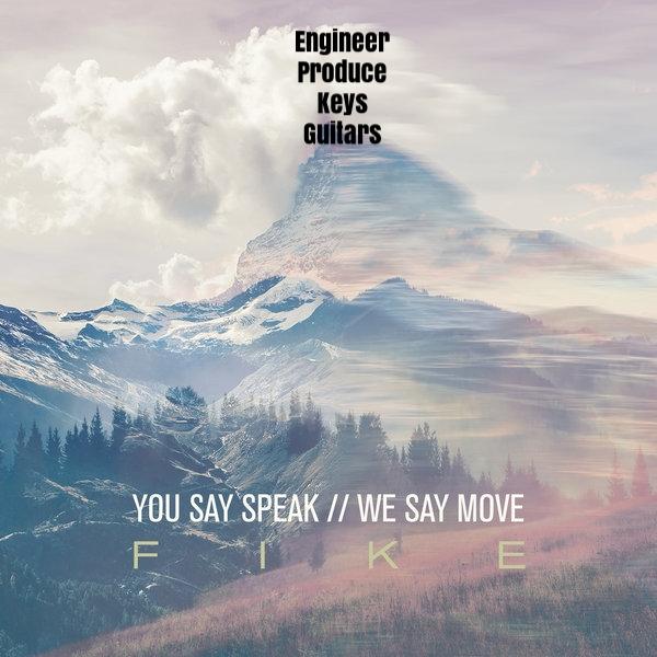 You Say Speak We Say Move.jpg
