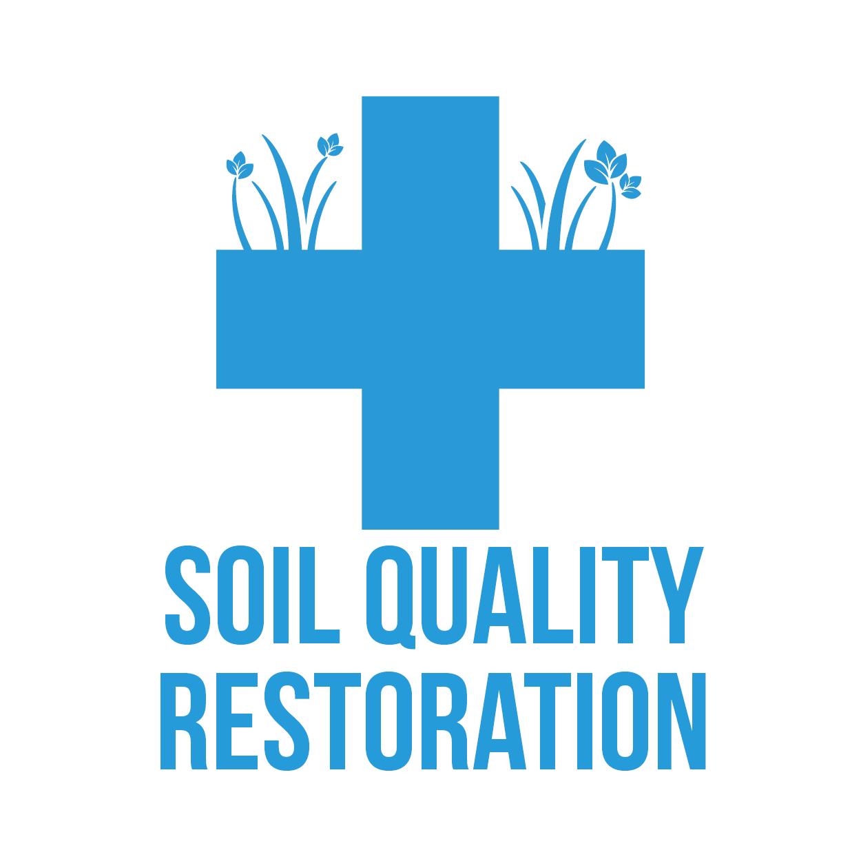 SOIL QUALITY RESTORATION