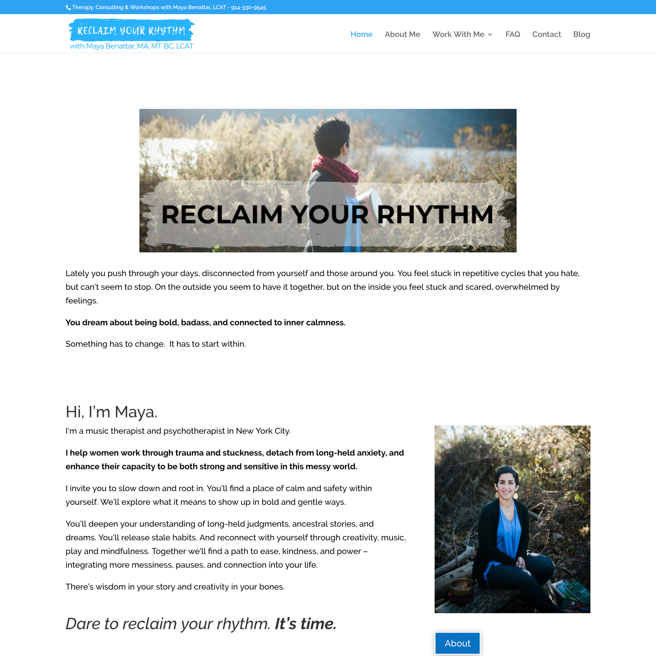 MAYA BENATTAR | RECLAIM YOUR RHYTHM   Maya is a music therapist and psychotherapist in New York City who helps women work through trauma and stuckness, detach from long-held anxiety, and enhance their capacity to be both strong and sensitive in this messy world.