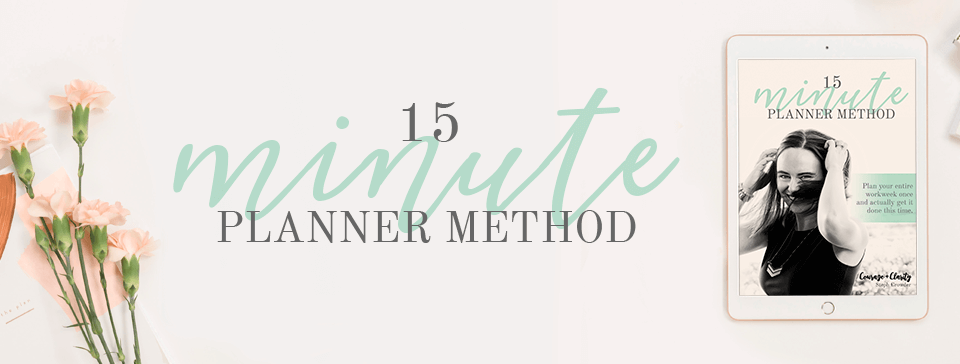 15 Minute Planner Method Banner - Courage and Clarity