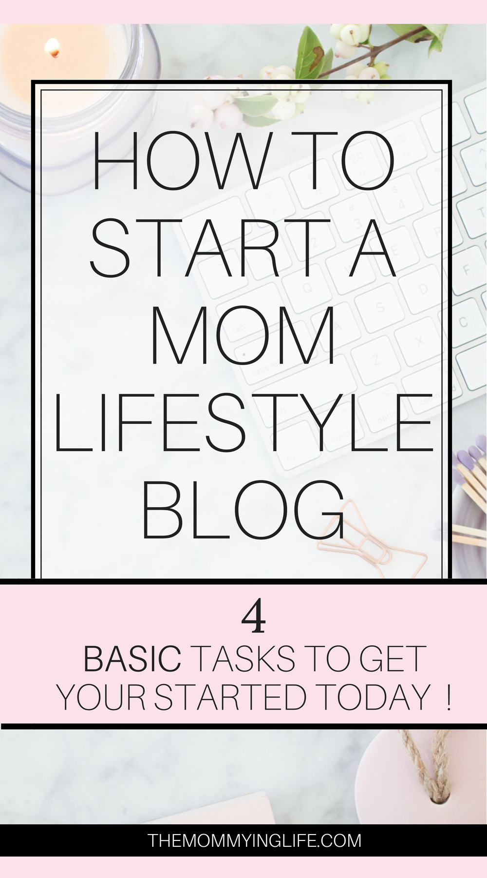 how to start a mom lifestyle blog
