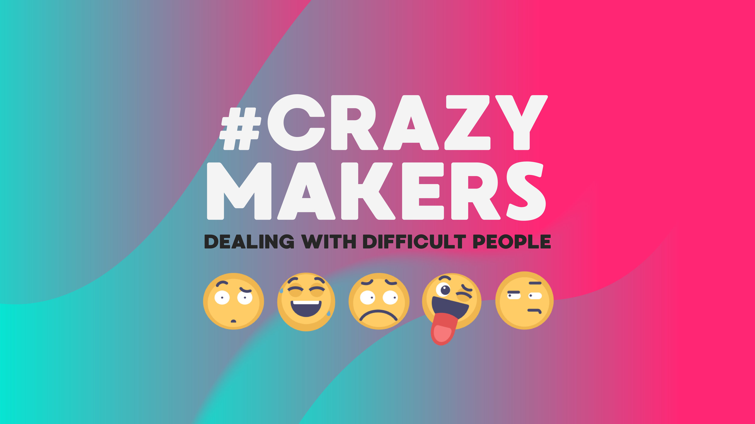 Crazymakers