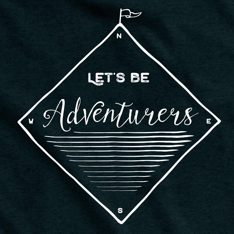 LetsBeAdventurers.jpg