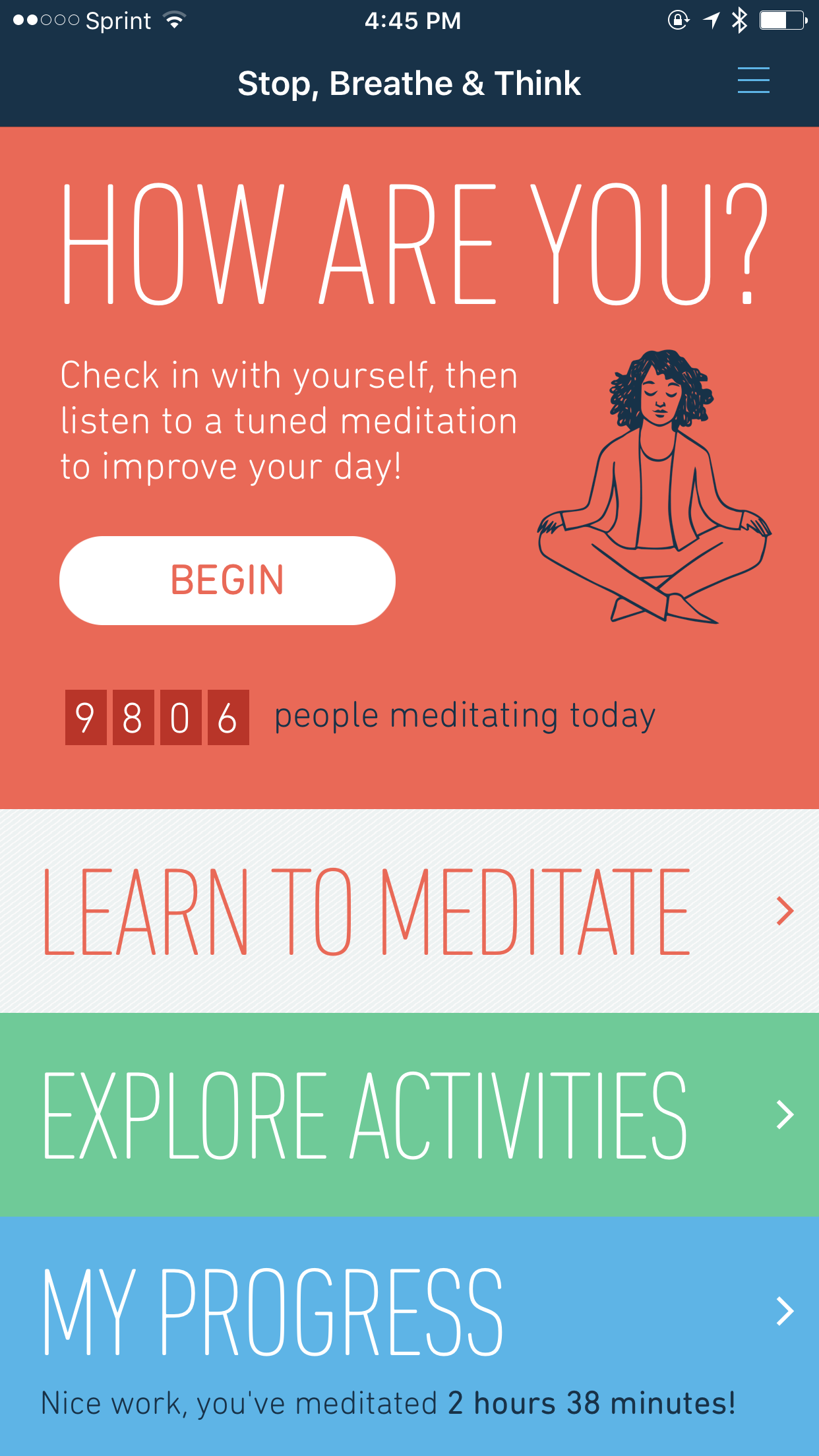 """""""You can learn more in an hour of silence than you can in a year from books."""" --Mathew Kelly  This App is called """"Breathe,"""" but there are tons of other options too."""