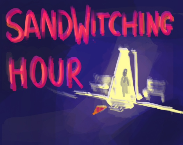 SandWitching Hour - SandWitching Hour is a short twine game about your quest for a late night snack gone weird.