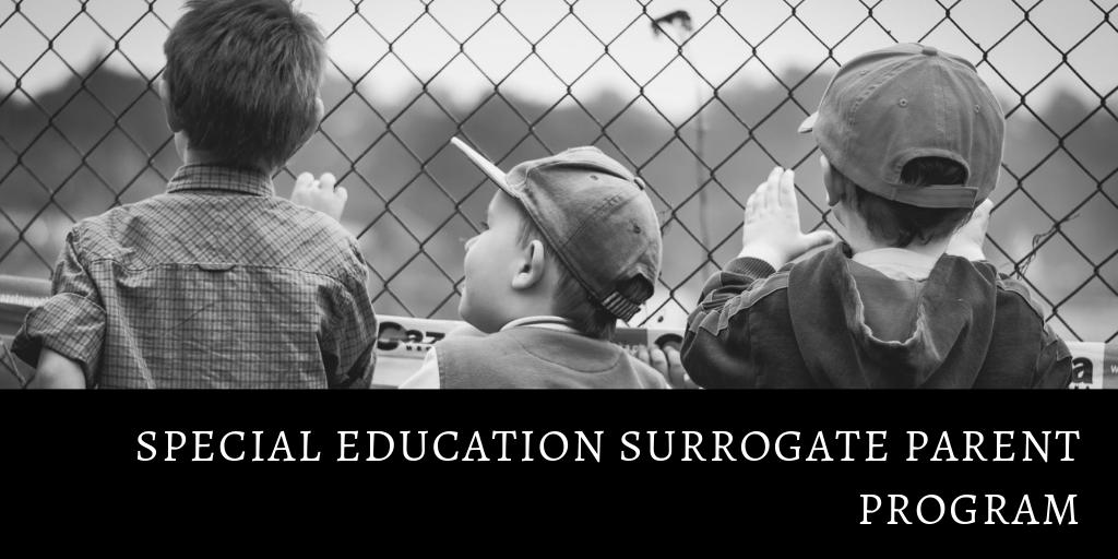 Special Education Surrogate Parent Program.png