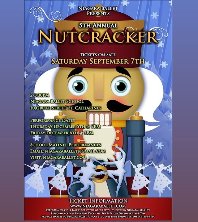 Nutcracker Tickets On Sale Tomorrow to Cast & Public!  Ticket Sale Day/Time:  Saturday September 7th 2-3:30PM  Ticket Sale Location: Niagara Ballet School  10 Grote Street, St. Catharines  Performance Dates: Thursday December 5th Friday December 6th (Selling tickets for evening performances only)  Tickets will not be sold for Matinee Performances. Matinees are geared toward schools & groups. Should you prefer to attend a matinee performance please email: niagaraballet@Gmail.com  Ticket Information: niagaraballet.com