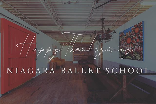 Happy Thanksgiving from Niagara Ballet School! 🍁 We are so very thankful for our passionate & dedicated students & families. #NiagaraBalletSchool