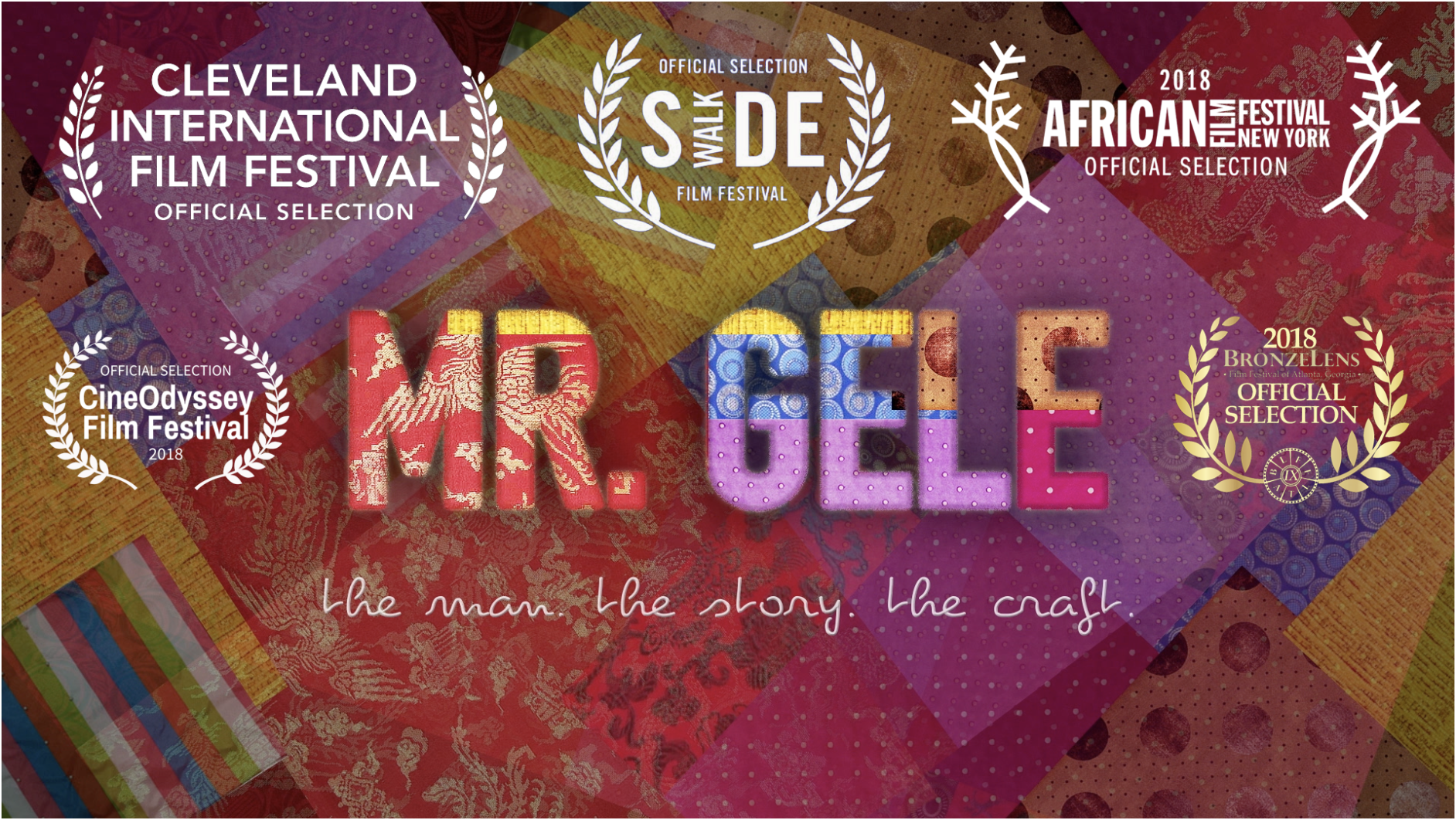 Mr. Gele: The Man, The Story, The Craft (2017)   EDITOR, TITLE DESIGN