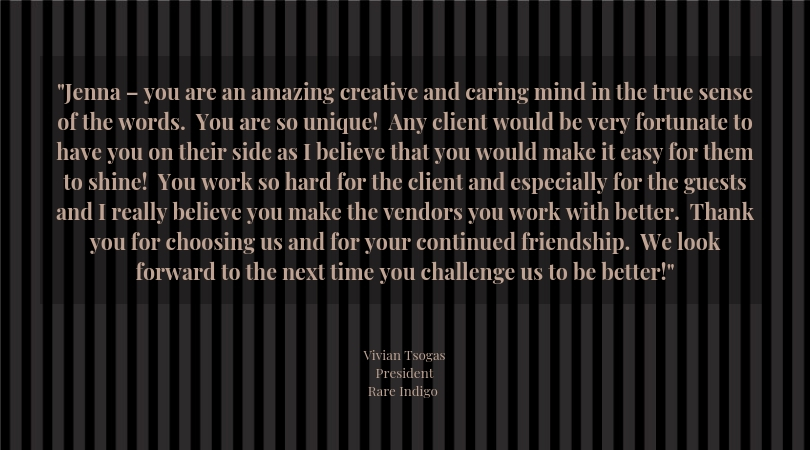 Jenna – you are an amazing creative and caring mind in the true sense of the words. You are a unique! Any client would be very fortunate to have you on their side as I believe that you would make it easy for them to  (1).jpg