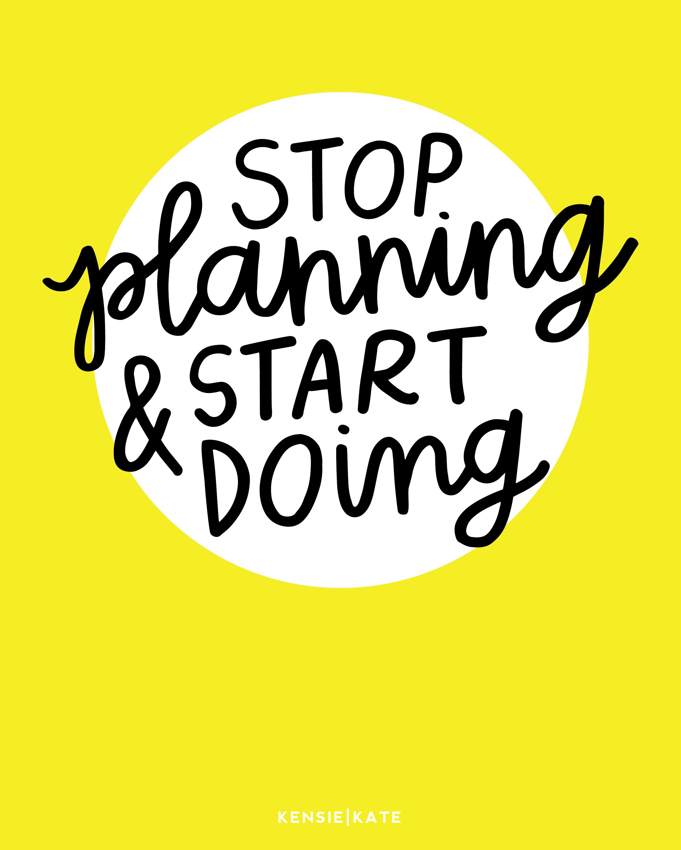 stop planning & start doing-03
