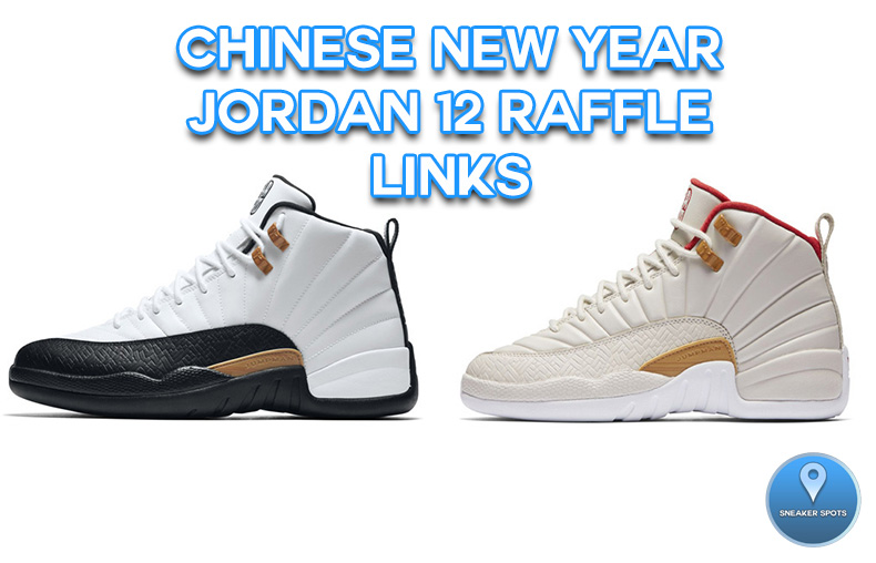 CNY Jordan 12 Raffle Links