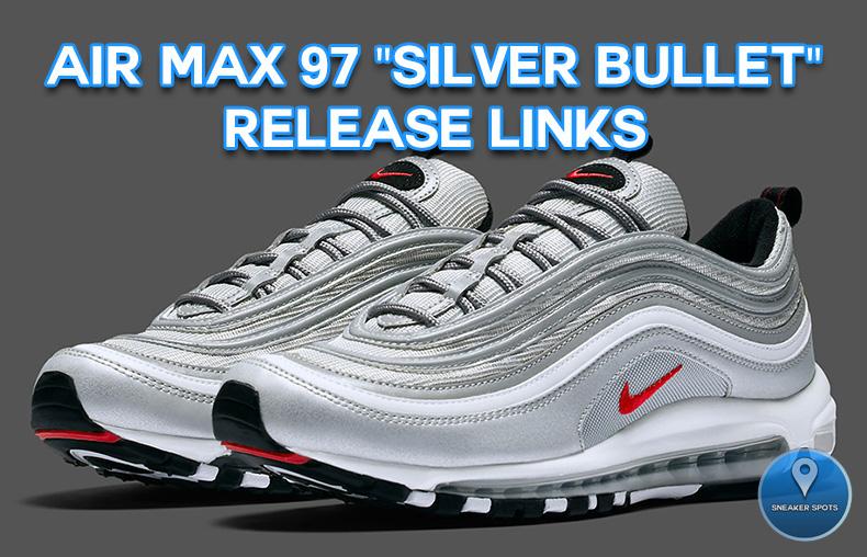"""Air Max 97 """" Silver Bullet"""""""