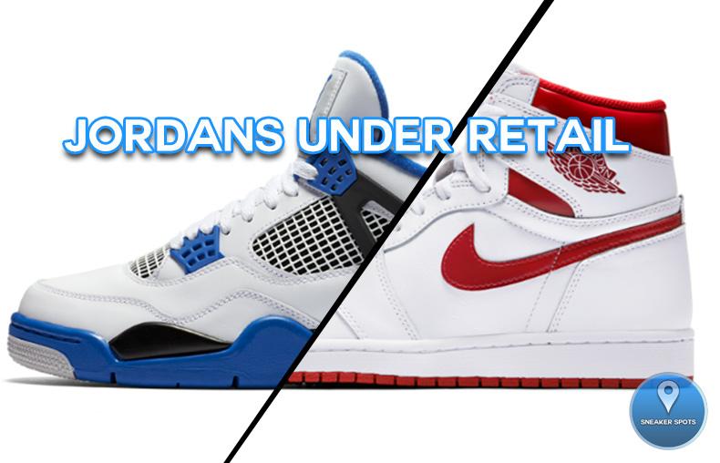 Jordans Under Retail