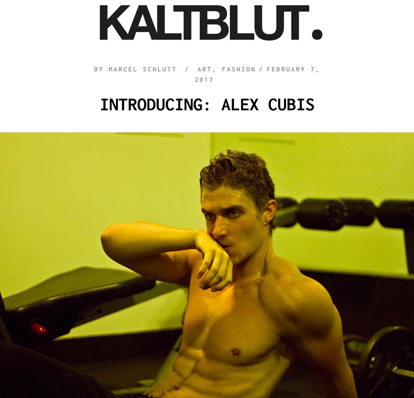 Kaltblut Editorial & Interview: Alex Cubis (2017)