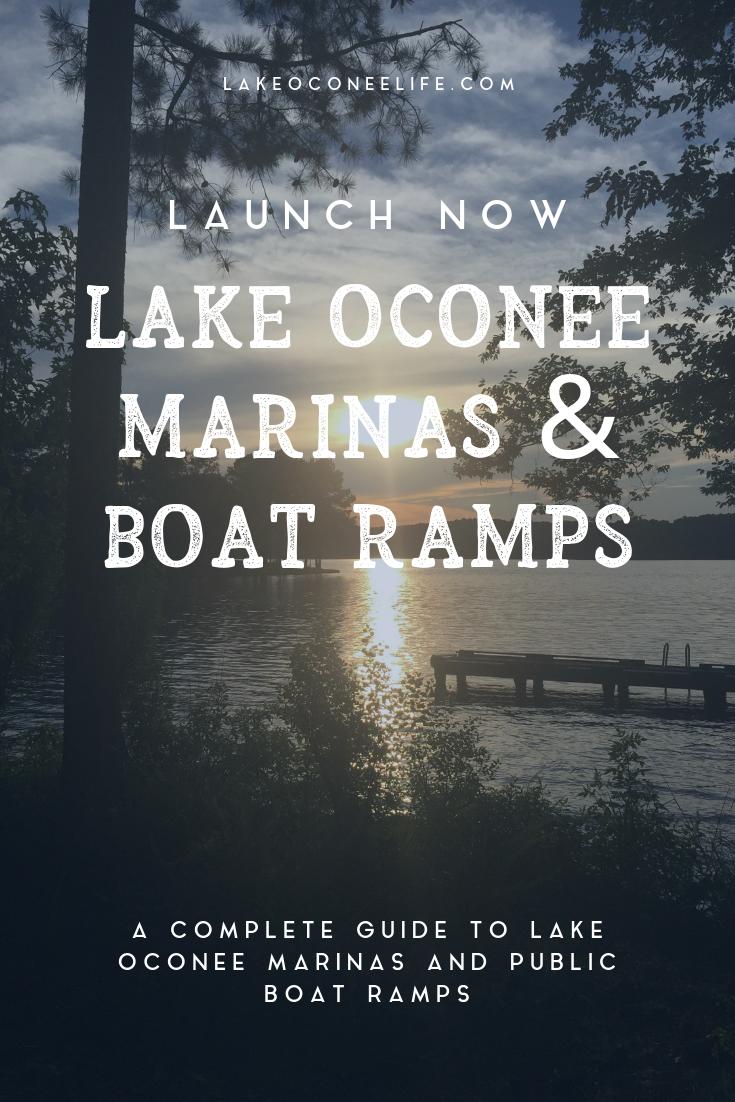 Lake Oconee Marinas + Boat Ramps | Updated April 2019