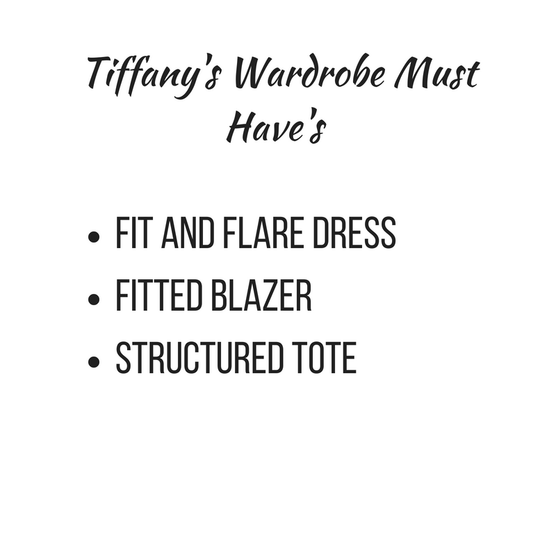 Tiffany Wardrobe Must Have's.png