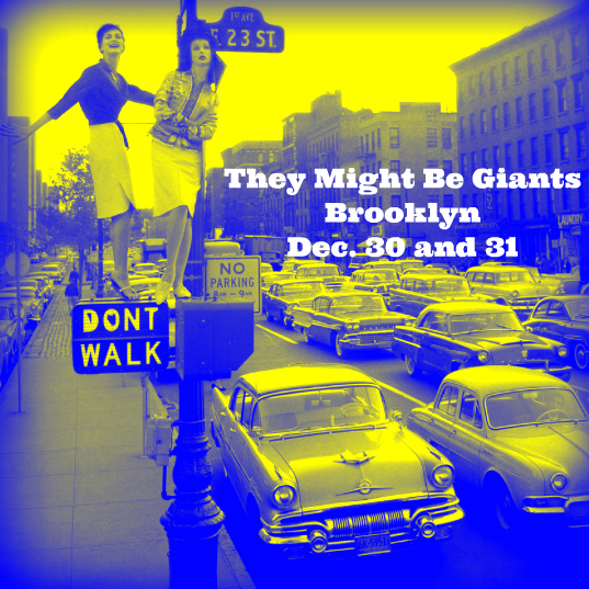 12/30 Brooklyn SOLD OUT 12/31 Almost gone, but final set of tickets released here http://bit.ly/tmbg1231