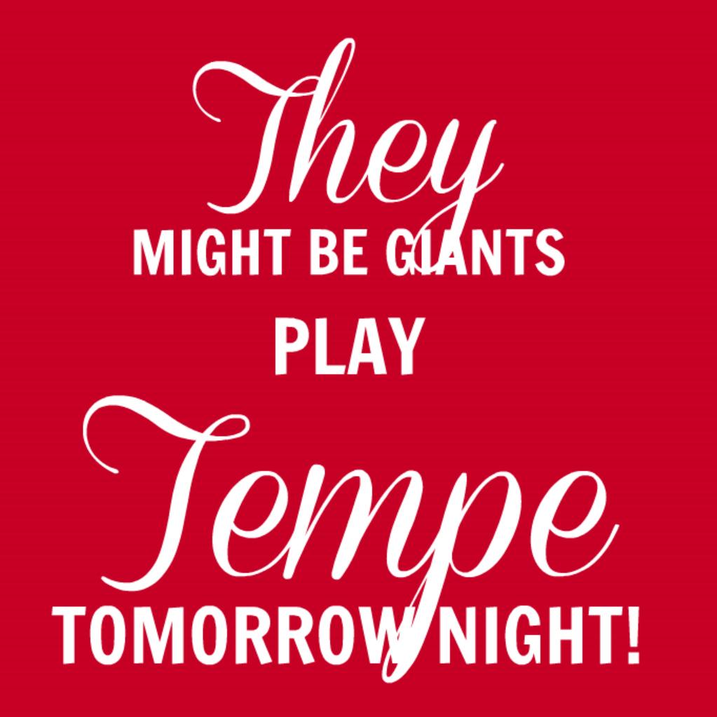 2.27 TMBG Tempe tomorrow night.jpg