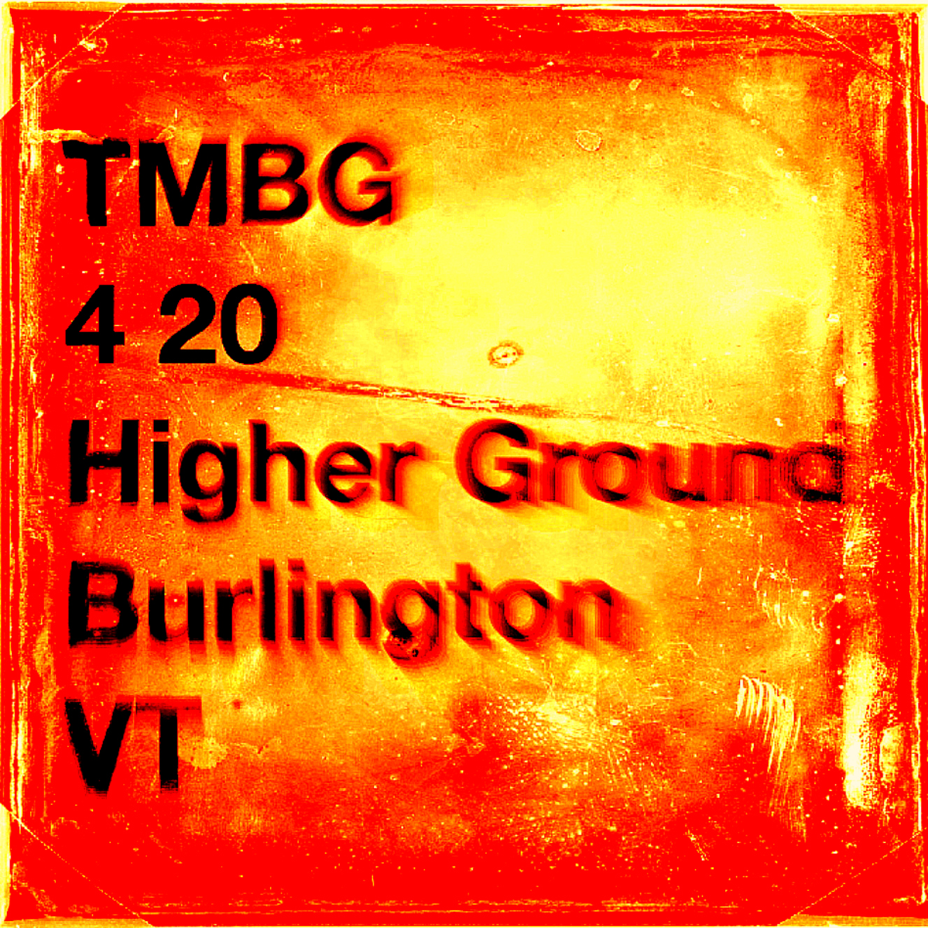 4.20 TMBG Higher poster II.jpg