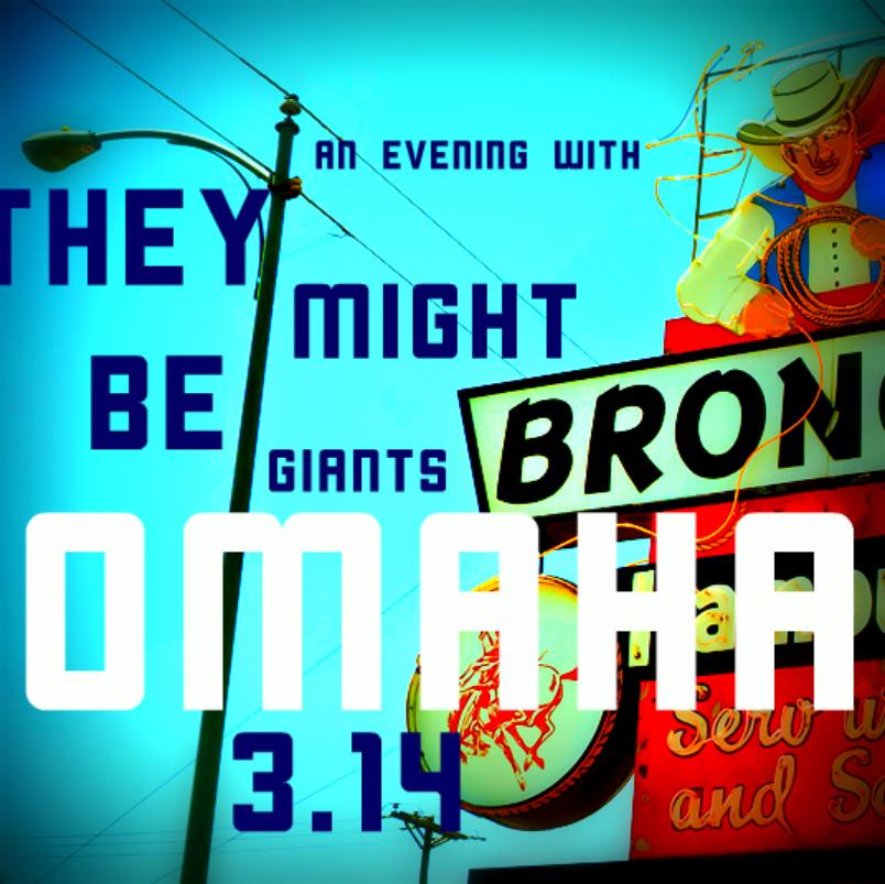 3.14 TMBG Omaha poster V.jpg