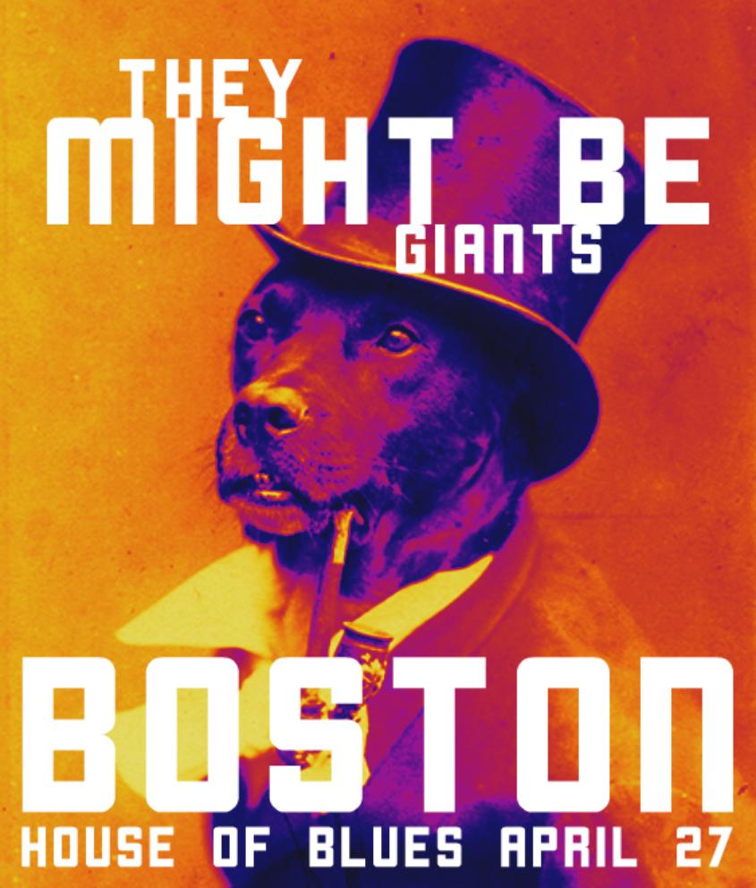 4.27 TMBG Boston House of Blues poster VII.jpg