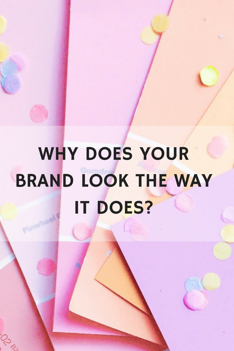 WHY DOES YOUR BRAND LOOK THE WAY THAT IT DOES(1).jpg