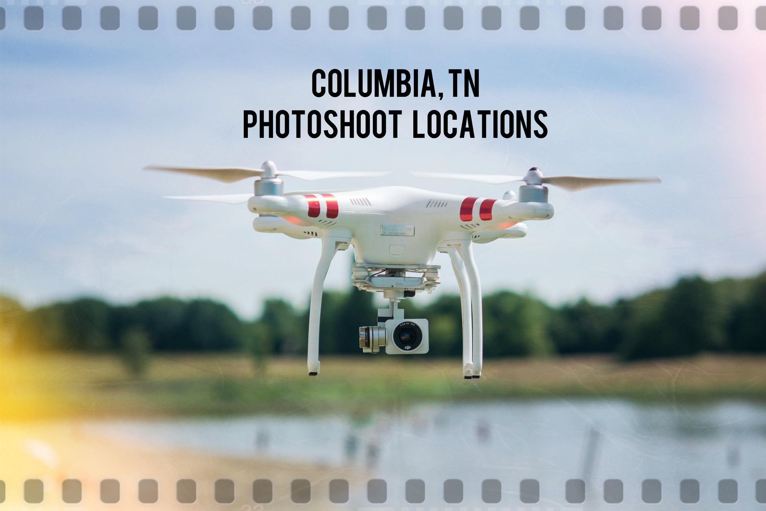 Columbia, TN Photoshoot Locations