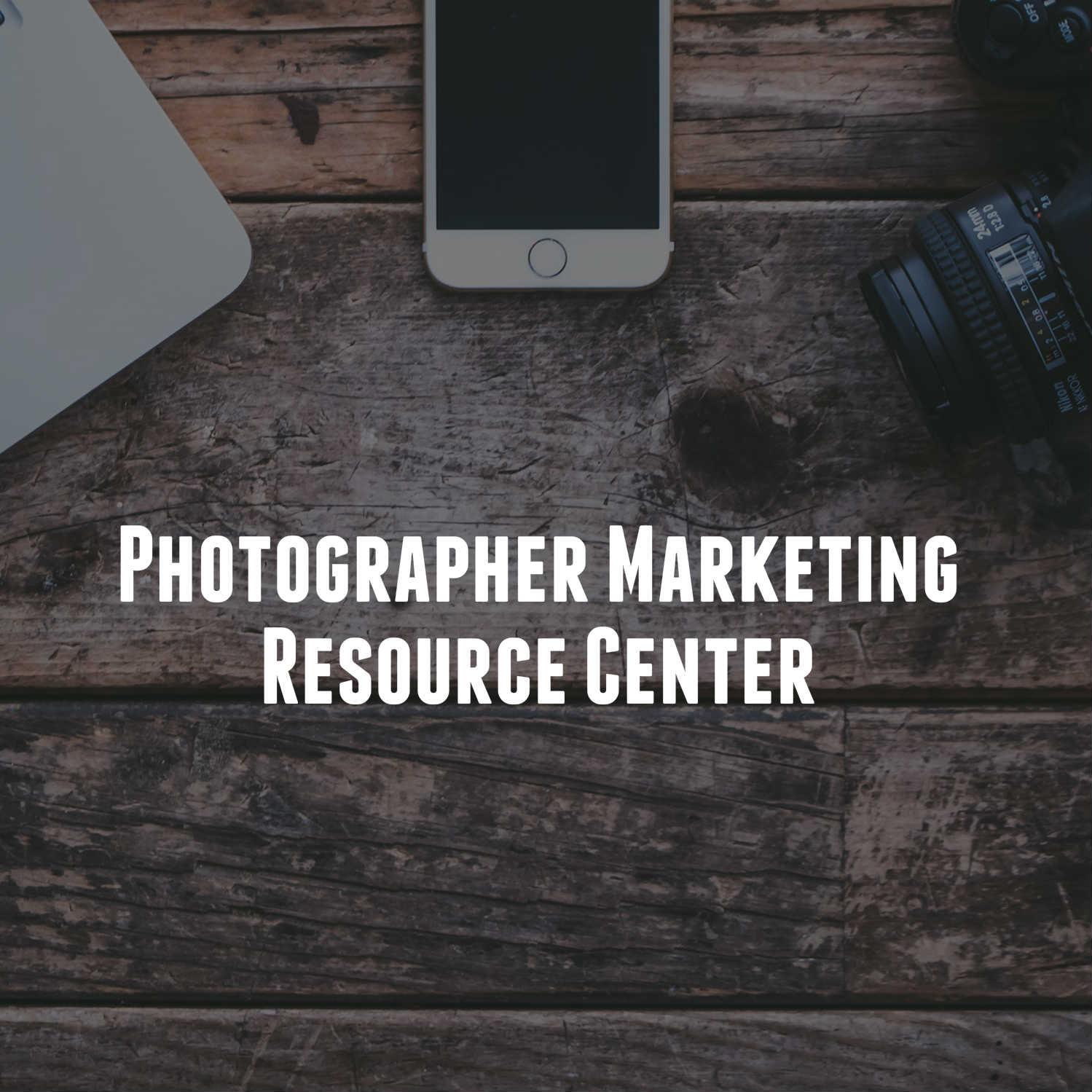 Photographer Marketing Resource Center