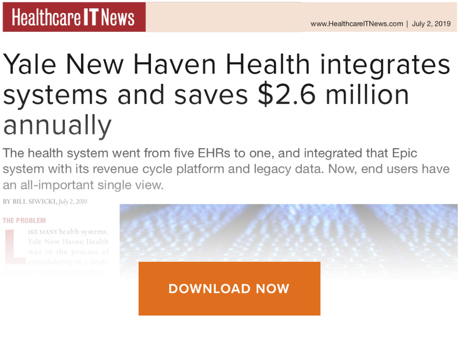 Yale New Haven Health integrates systems and saves $2.6 million annually