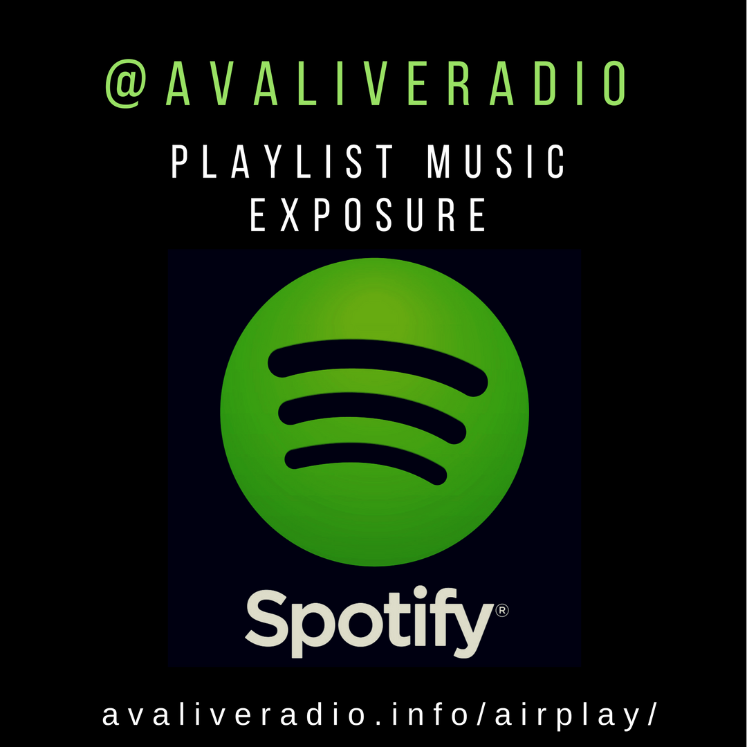 AVALIVERADIO SPOTIFY PLAYLIST MUSIC EXPOSURE.png