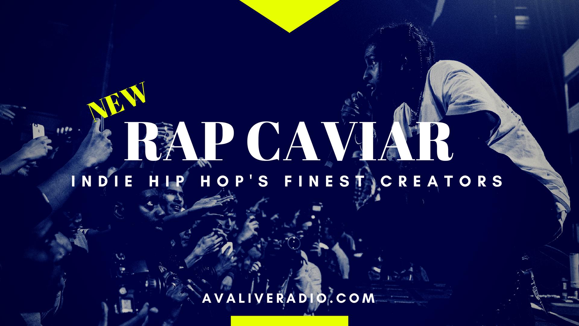 Rap Caviar Segment — AVA LIVE RADIO