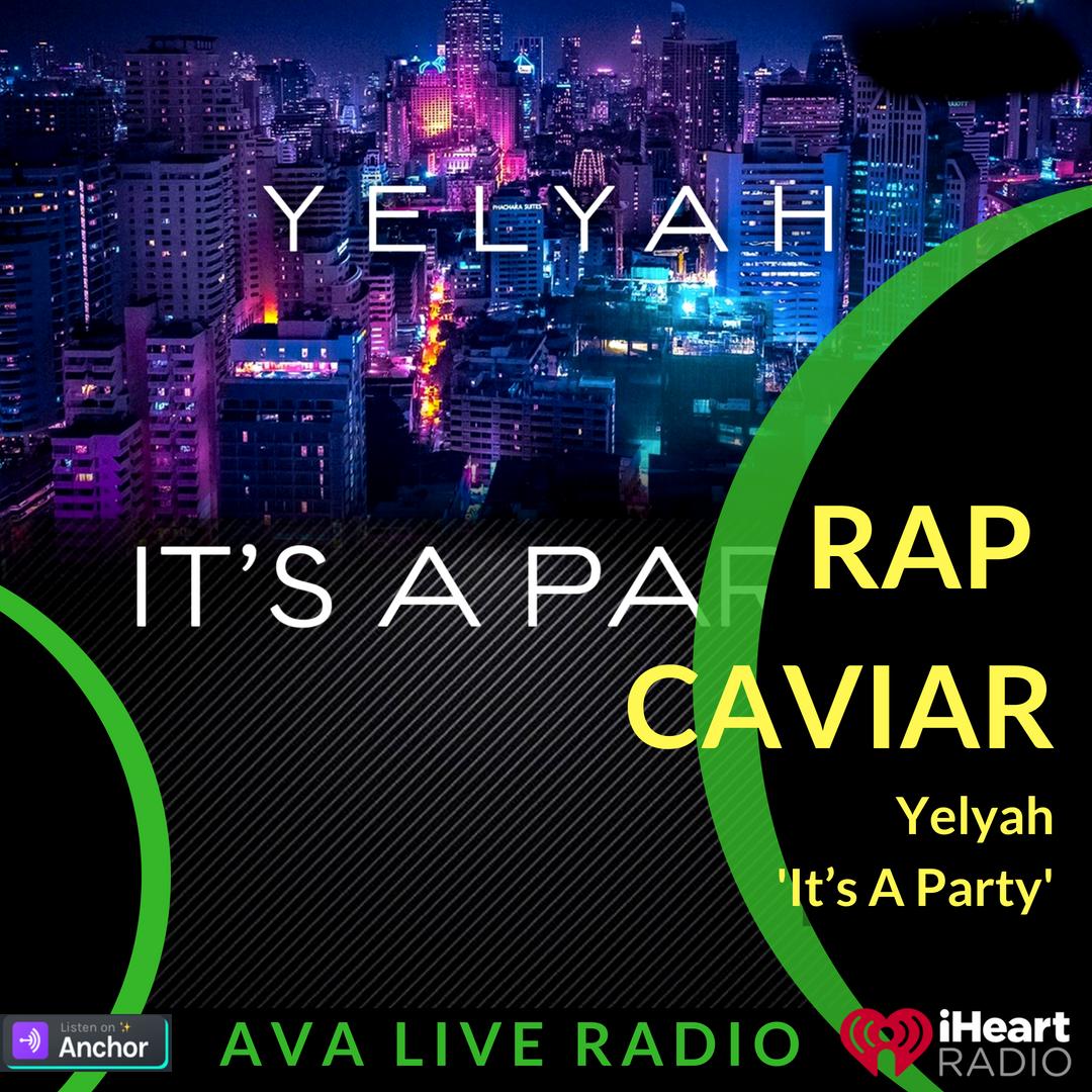 Yelyah AVA LIVE RADIO NEW MUSIC MONDAY.png