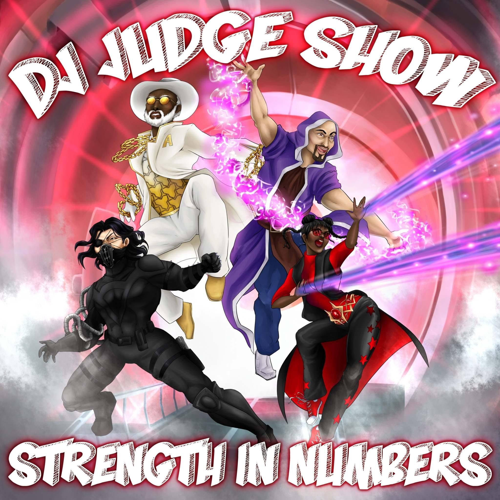 DJ Judge Show- Strength In Numbers.jpg