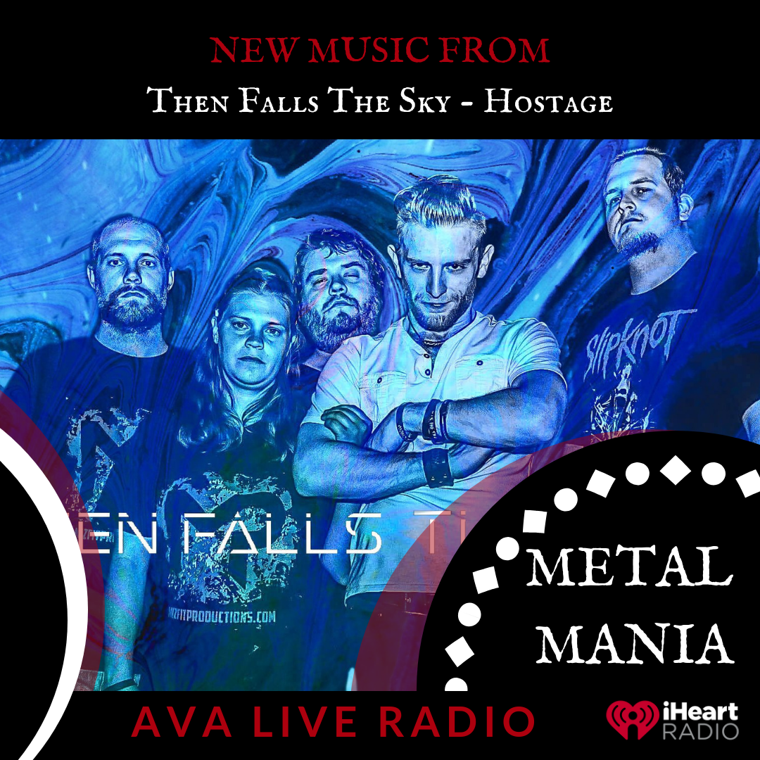 Then Falls The Sky AVA LIVE RADIO NEW MUSIC MONDAY.png