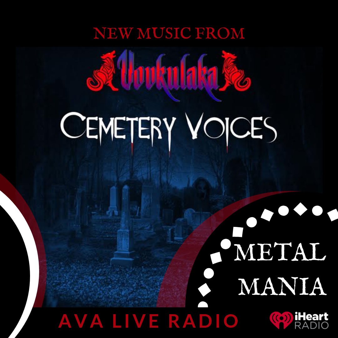Vovkulaka cemetery voices AVA LIVE RADIO NEW MUSIC MONDAY.png