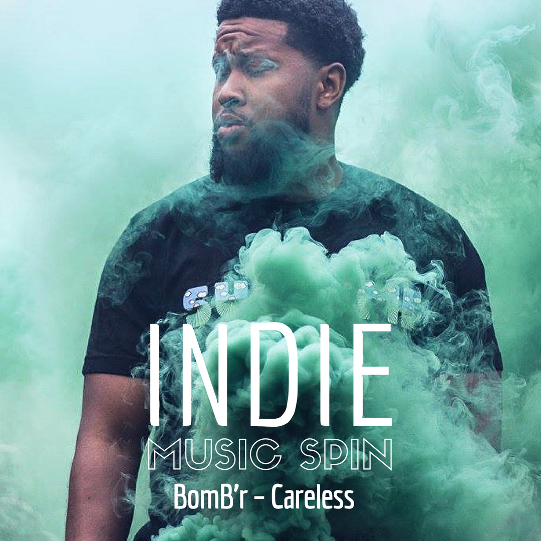 BomB'r Careless indie music SPIN hip hop single.png