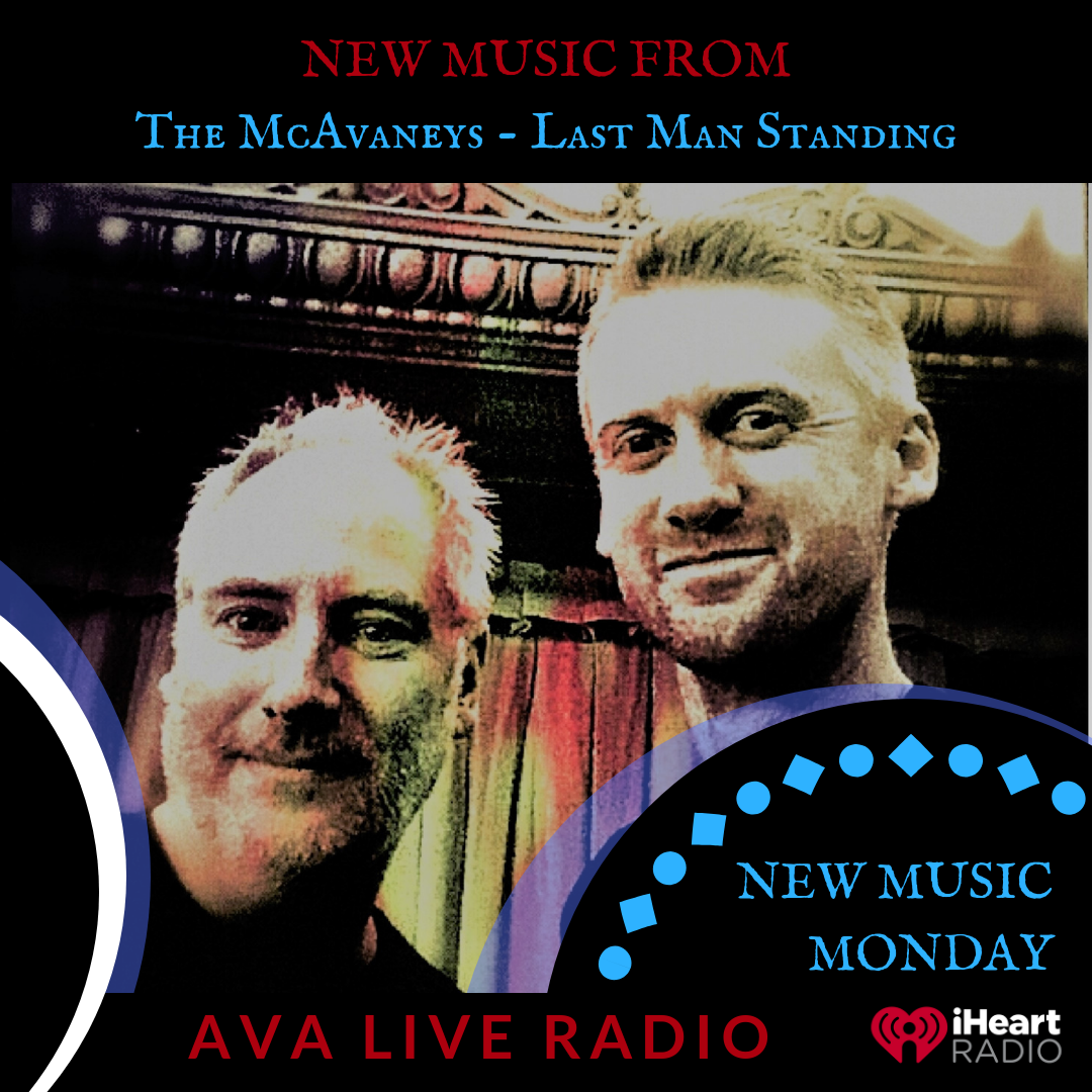 Last Man Standing AVA LIVE RADIO NEW MUSIC MONDAY(2).png