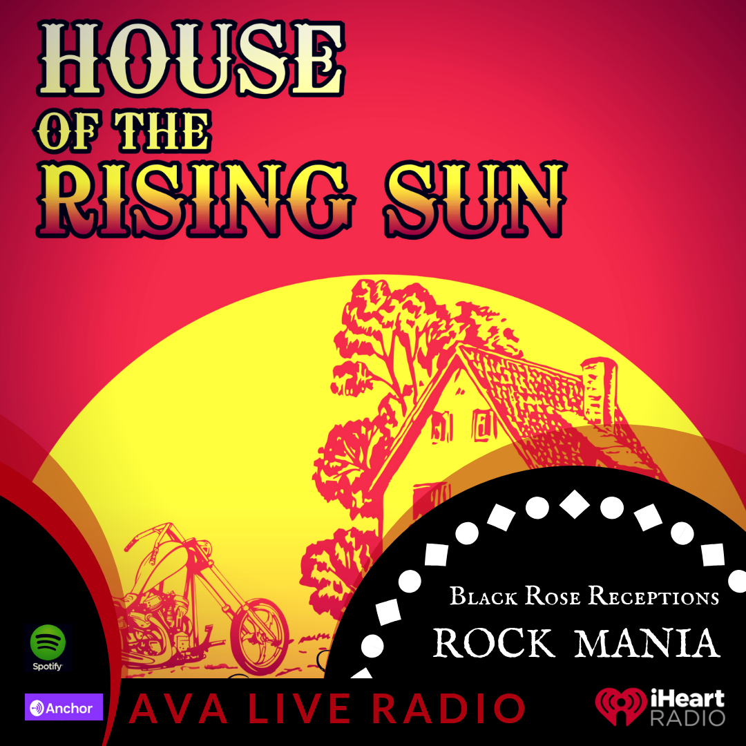 Black Rose Reception house of the rising sun AVA LIVE RADIO NEW MUSIC MONDAY(2).png