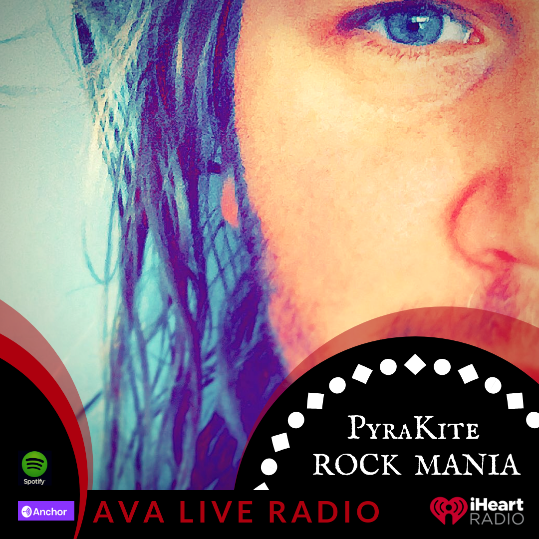 PyraKite rock mania AVA LIVE RADIO NEW MUSIC MONDAY(2).png