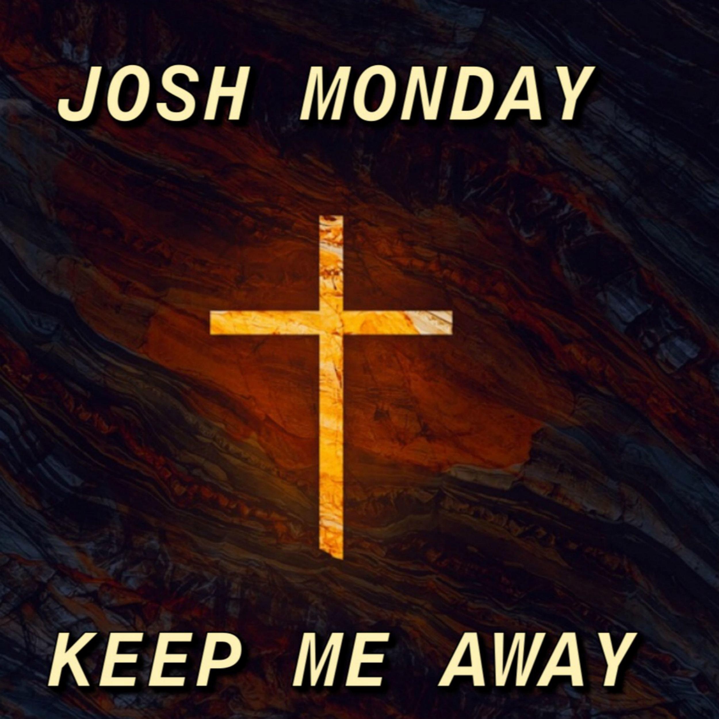 Joshua Monday Keep Me Away album cover.jpg